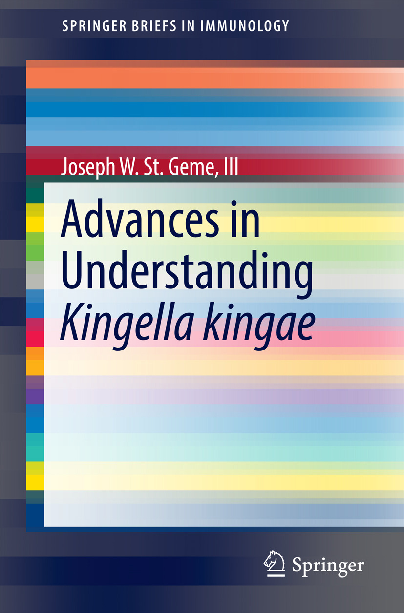 III, Joseph W.  St. Geme, - Advances in Understanding Kingella kingae, ebook