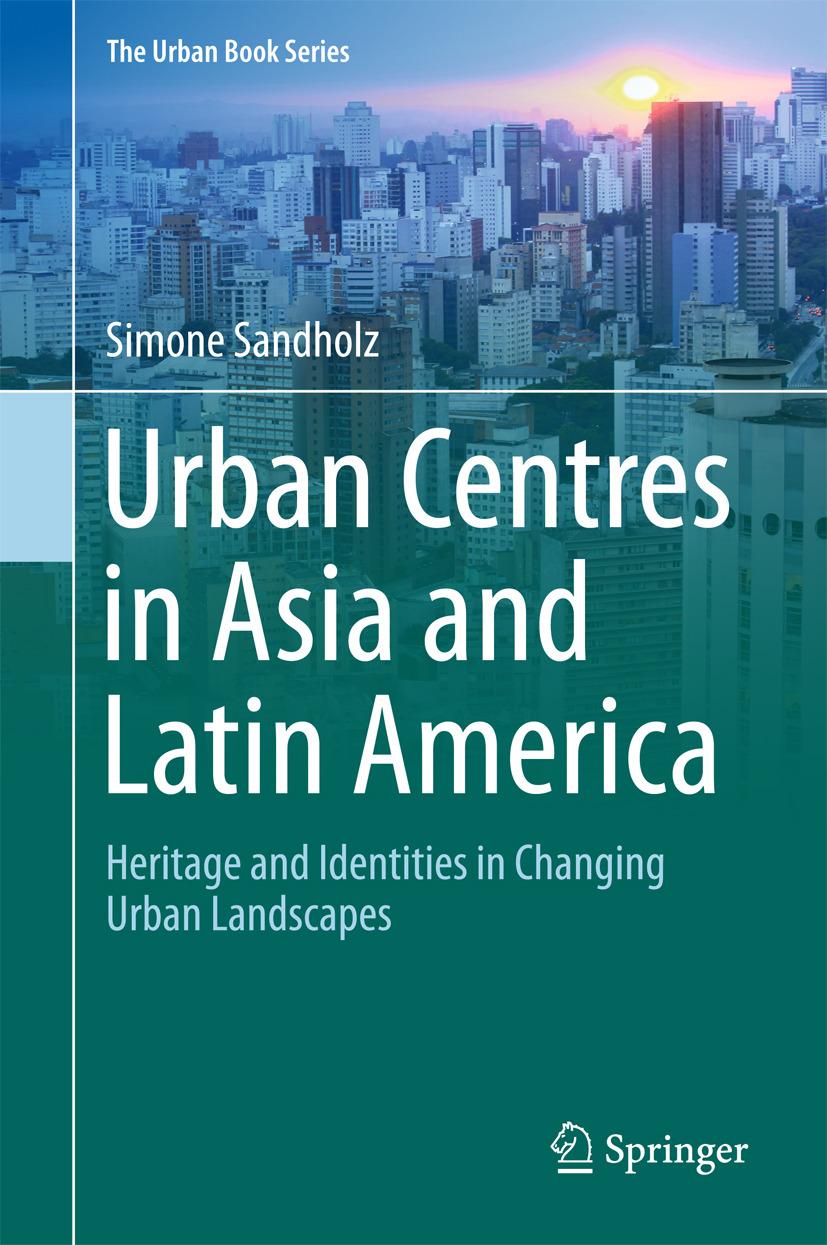 Sandholz, Simone - Urban Centres in Asia and Latin America, ebook