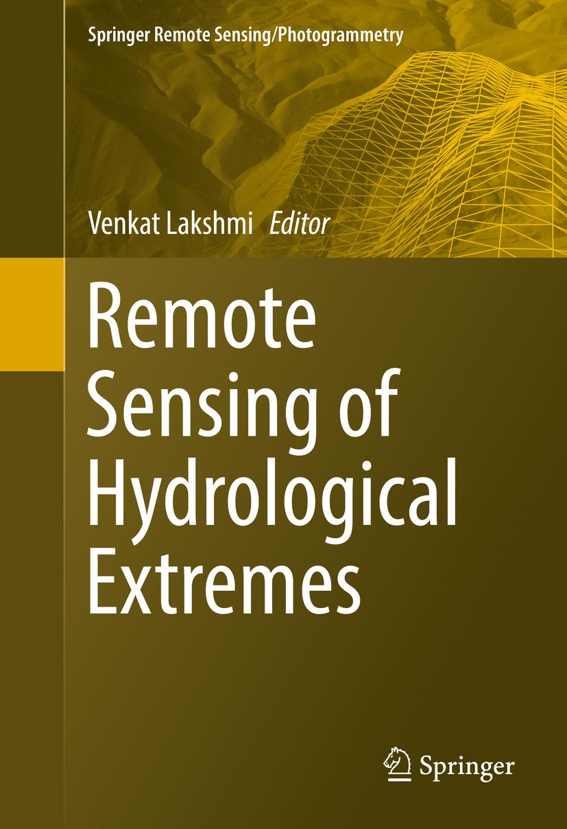 Lakshmi, Venkat - Remote Sensing of Hydrological Extremes, ebook