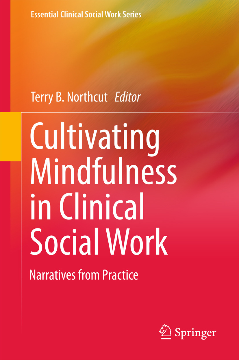 Northcut, Terry B. - Cultivating Mindfulness in Clinical Social Work, ebook