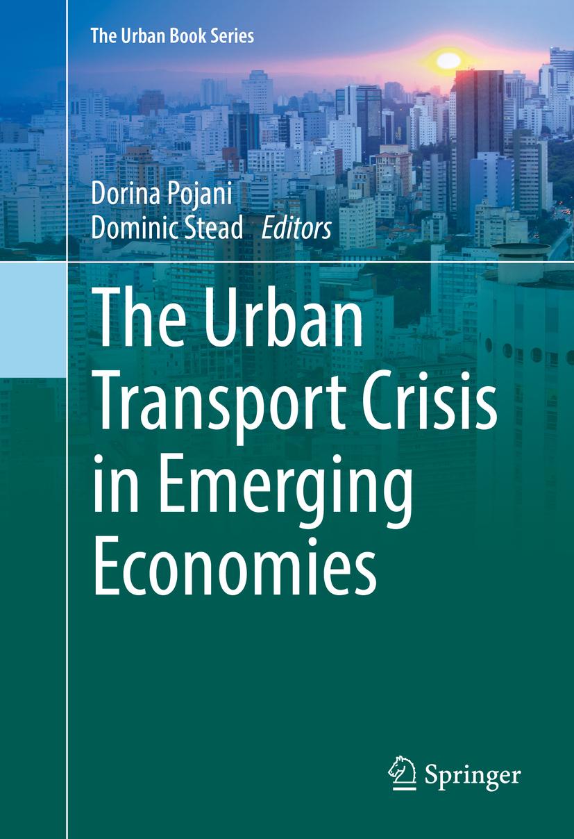 Pojani, Dorina - The Urban Transport Crisis in Emerging Economies, ebook