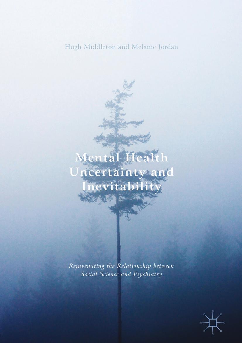 Jordan, Melanie - Mental Health Uncertainty and Inevitability, ebook
