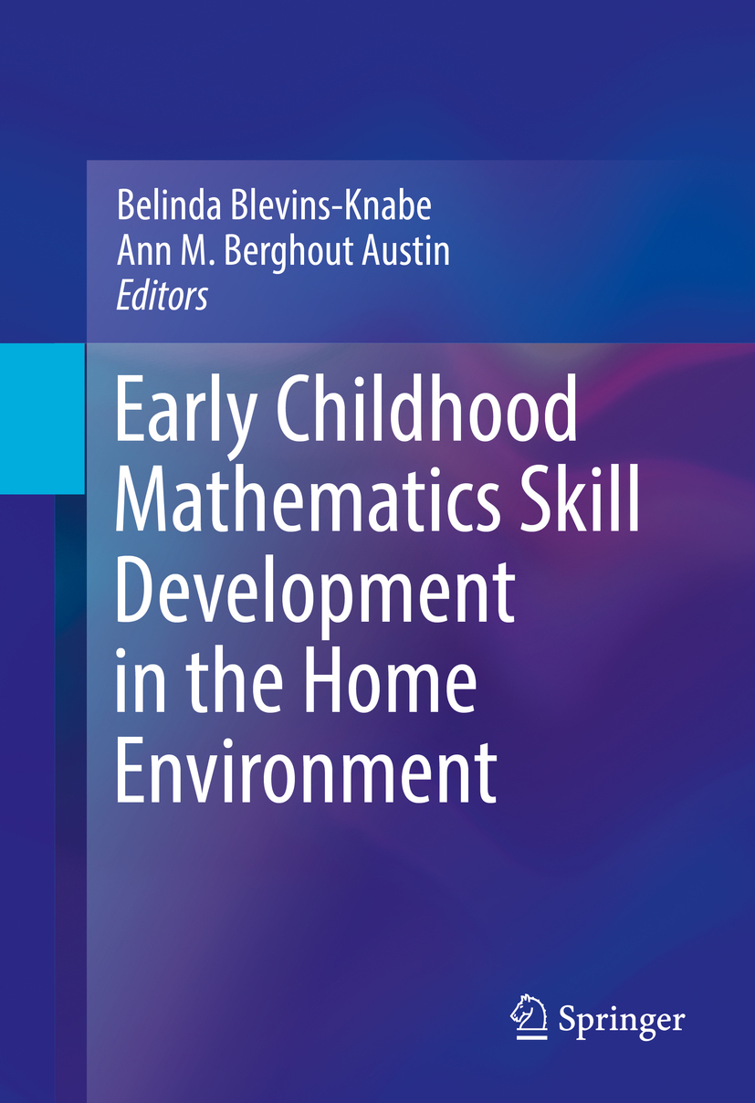 Austin, Ann M. Berghout - Early Childhood Mathematics Skill Development in the Home Environment, e-kirja