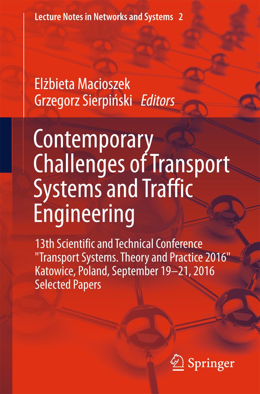 Macioszek, Elżbieta - Contemporary Challenges of Transport Systems and Traffic Engineering, ebook