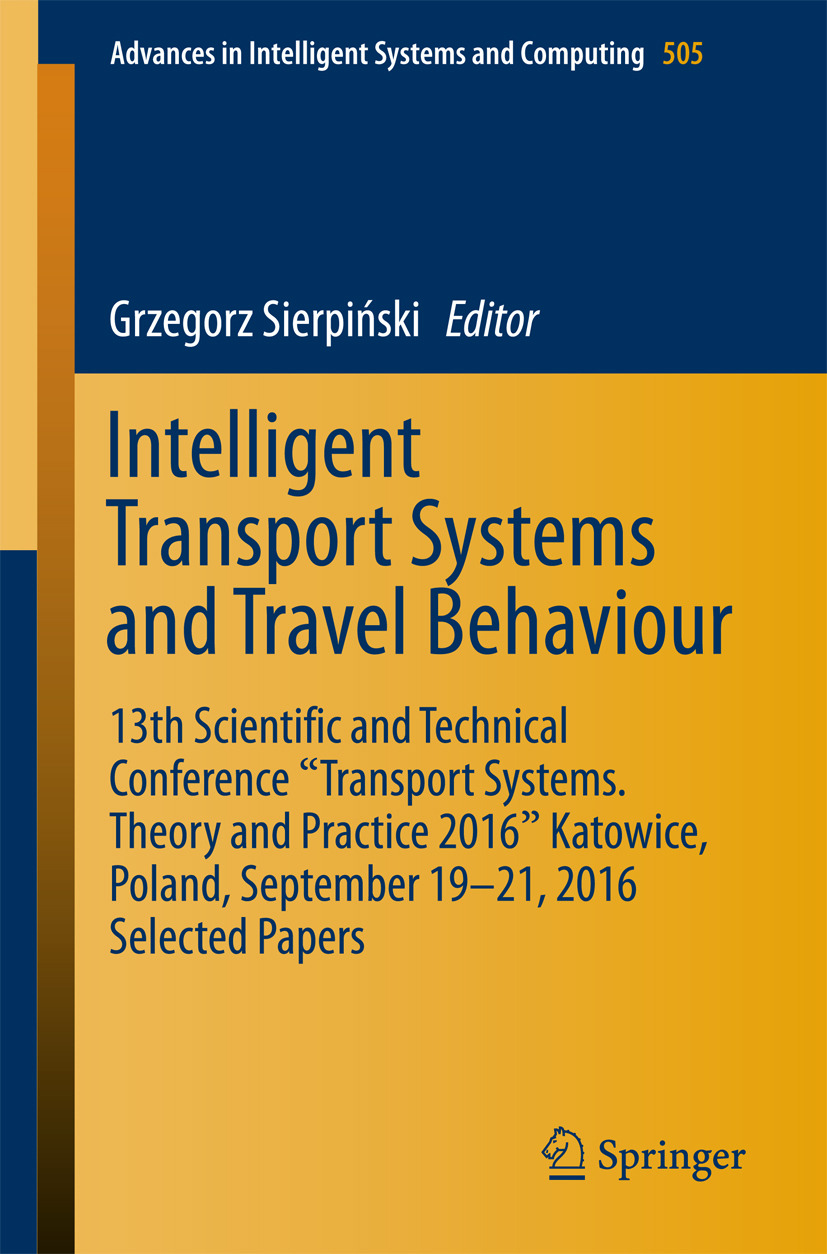 Sierpiński, Grzegorz - Intelligent Transport Systems and Travel Behaviour, ebook