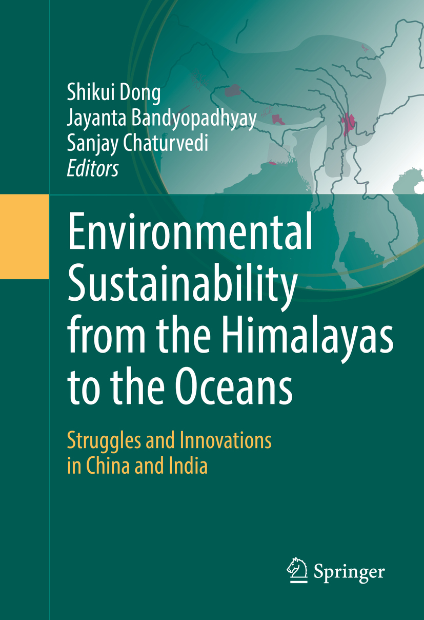 Bandyopadhyay, Jayanta - Environmental Sustainability from the Himalayas to the Oceans, ebook