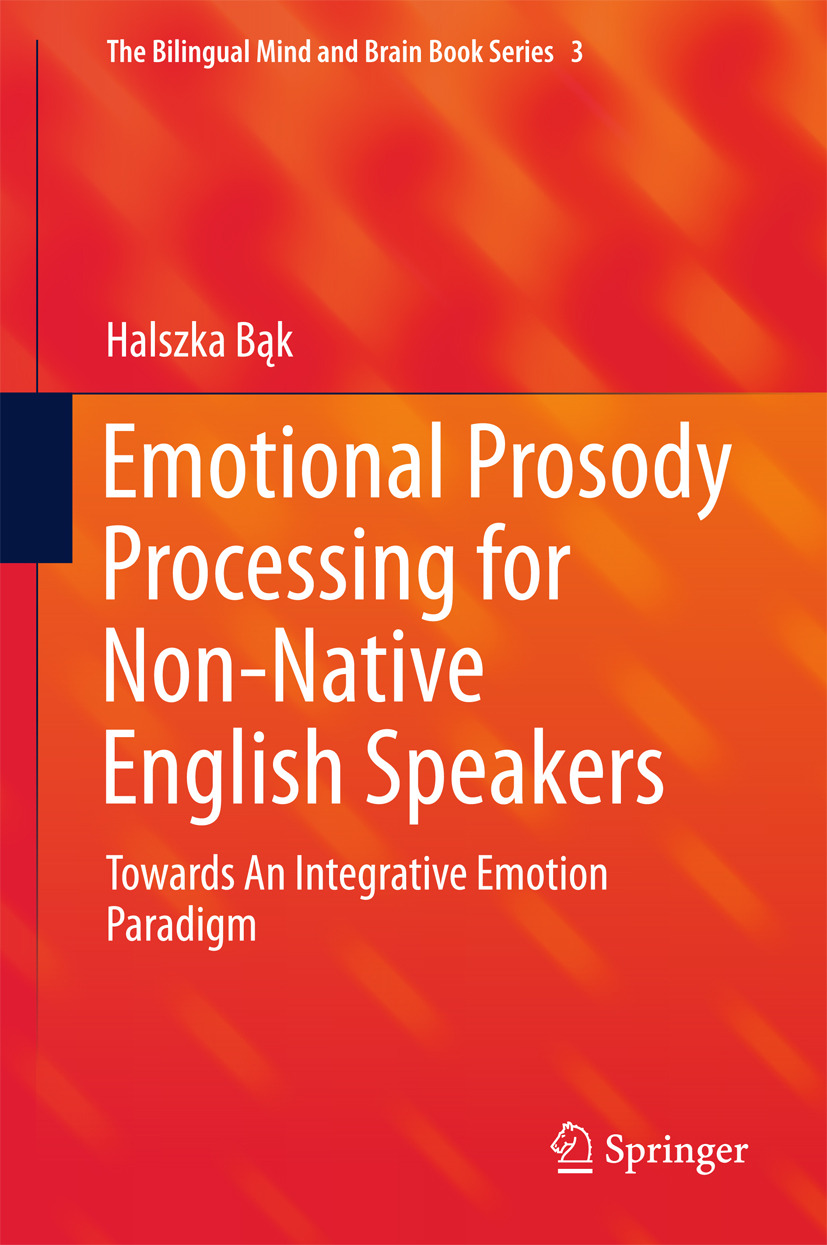 Bąk, Halszka - Emotional Prosody Processing for Non-Native English Speakers, ebook