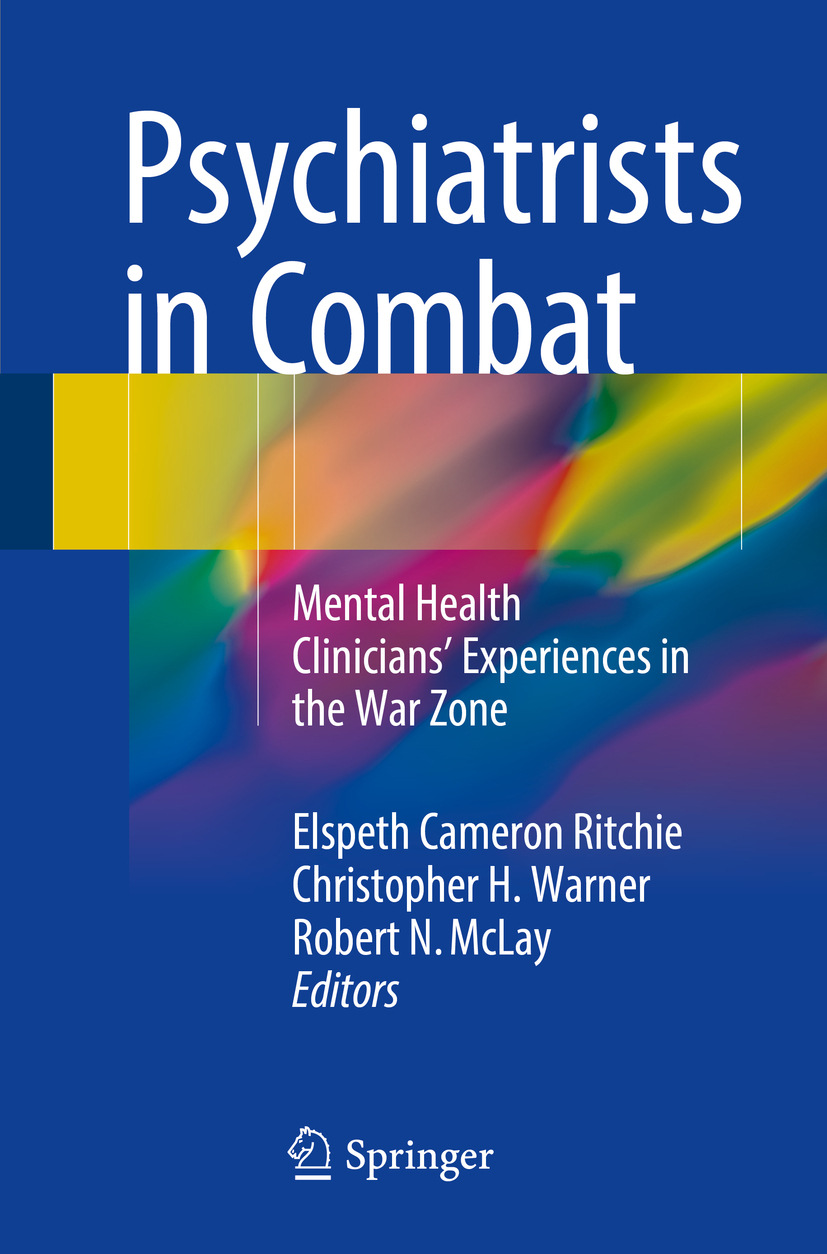 McLay, Robert N. - Psychiatrists in Combat, ebook