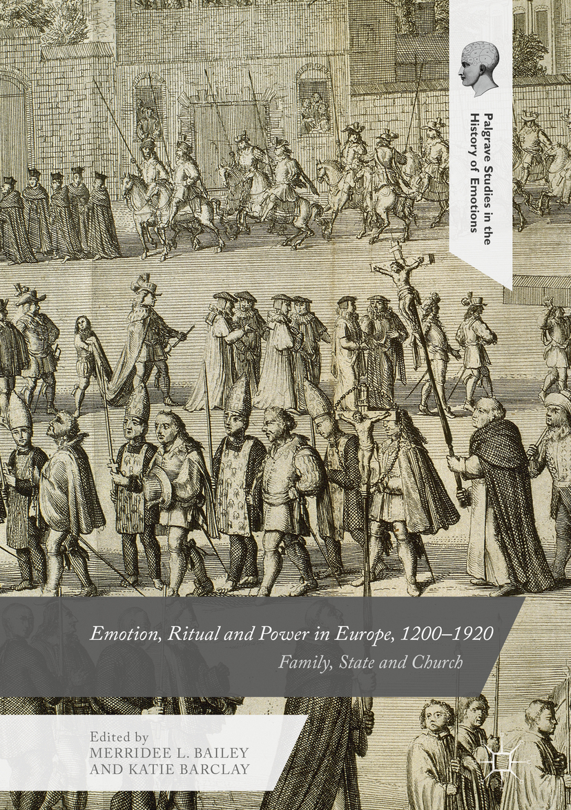 Bailey, Merridee L. - Emotion, Ritual and Power in Europe, 1200-1920, ebook
