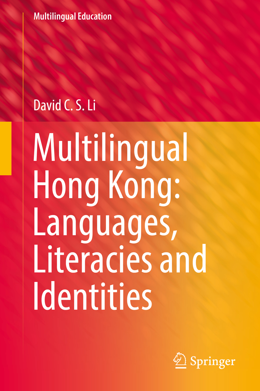 Li, David C.S. - Multilingual Hong Kong: Languages, Literacies and Identities, ebook