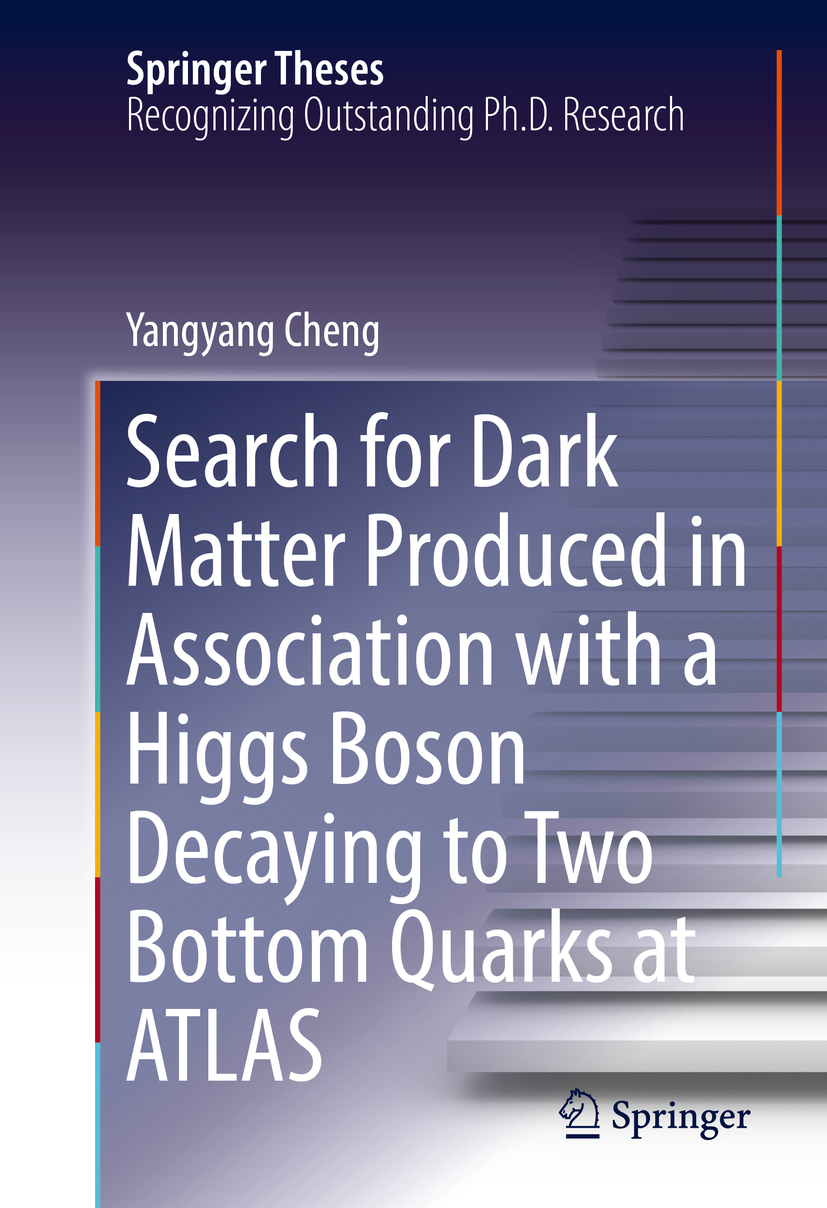 Cheng, Yangyang - Search for Dark Matter Produced in Association with a Higgs Boson Decaying to Two Bottom Quarks at ATLAS, ebook