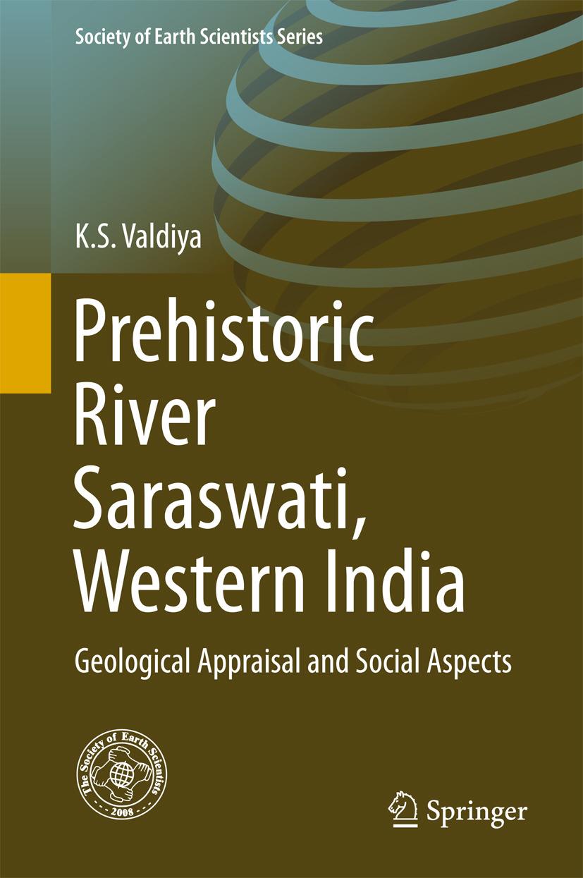Valdiya, K.S. - Prehistoric River Saraswati, Western India, ebook