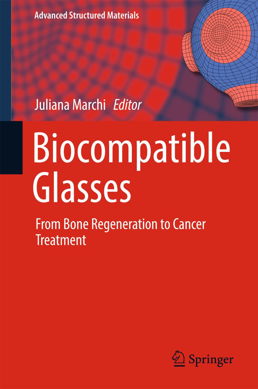 Marchi, Juliana - Biocompatible Glasses, ebook