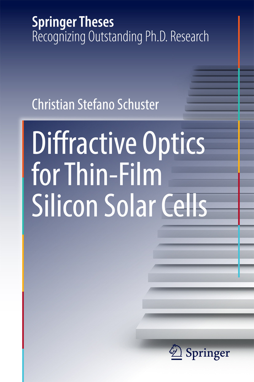 Schuster, Christian Stefano - Diffractive Optics for Thin-Film Silicon Solar Cells, ebook