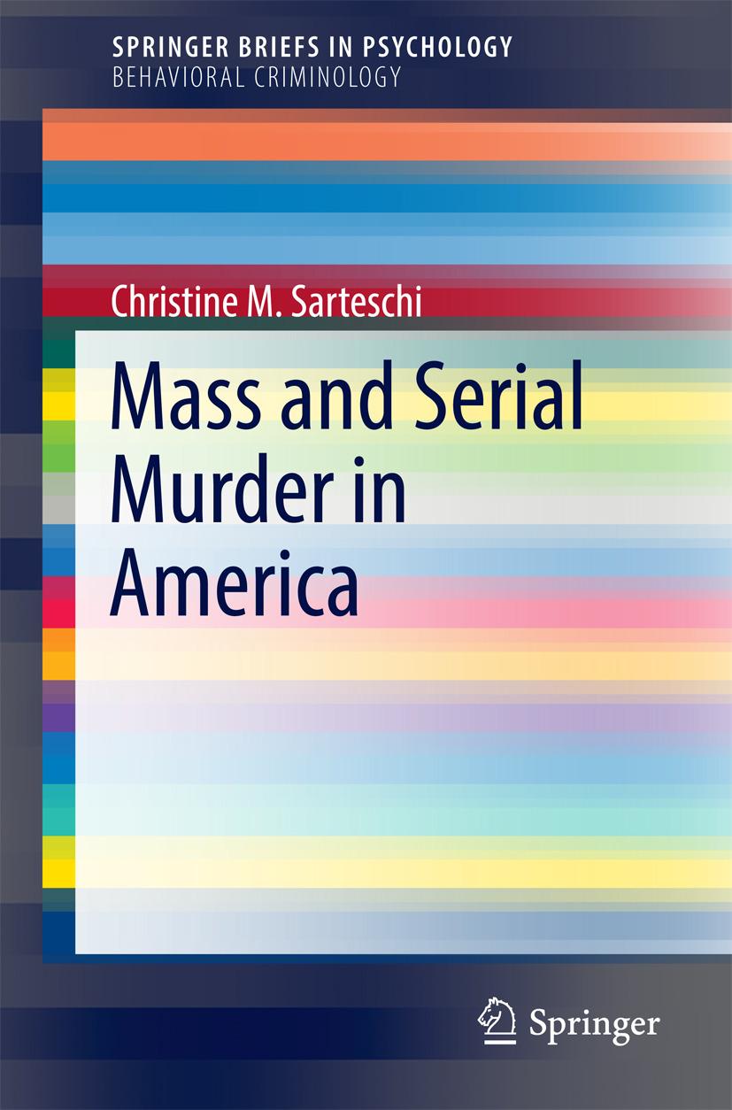 Sarteschi, Christine M. - Mass and Serial Murder in America, ebook