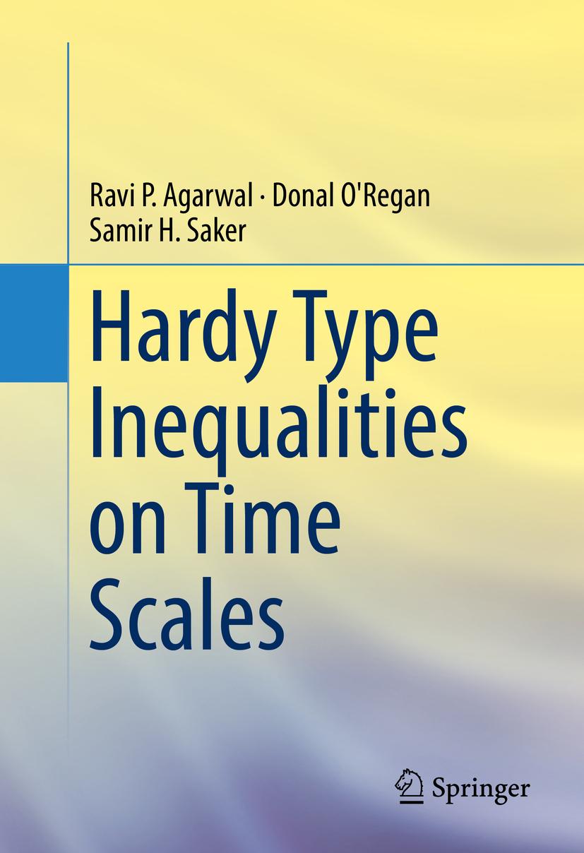Agarwal, Ravi P. - Hardy Type Inequalities on Time Scales, ebook