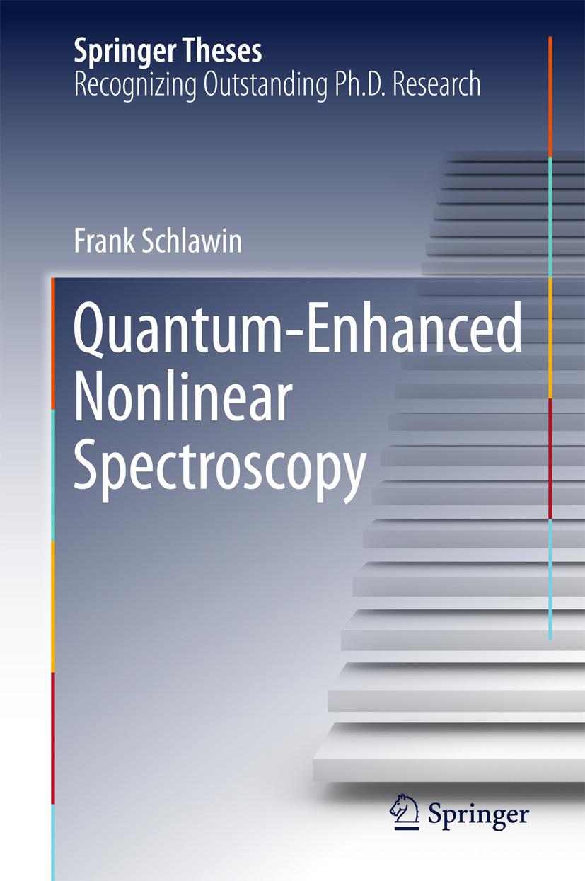Schlawin, Frank - Quantum-Enhanced Nonlinear Spectroscopy, ebook