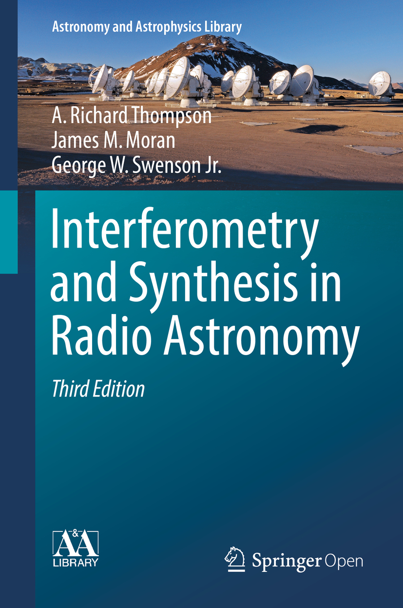 Jr., George W. Swenson - Interferometry and Synthesis in Radio Astronomy, e-kirja
