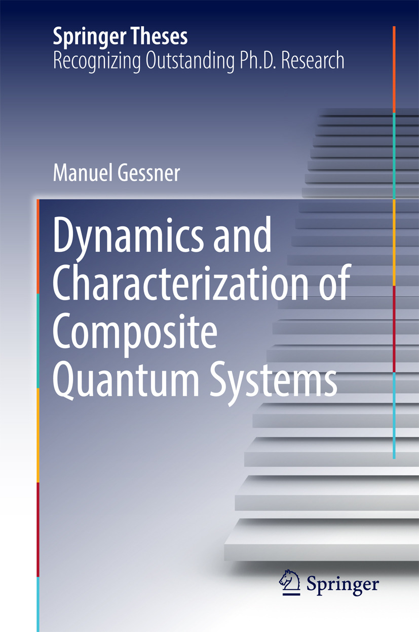 Gessner, Manuel - Dynamics and Characterization of Composite Quantum Systems, ebook