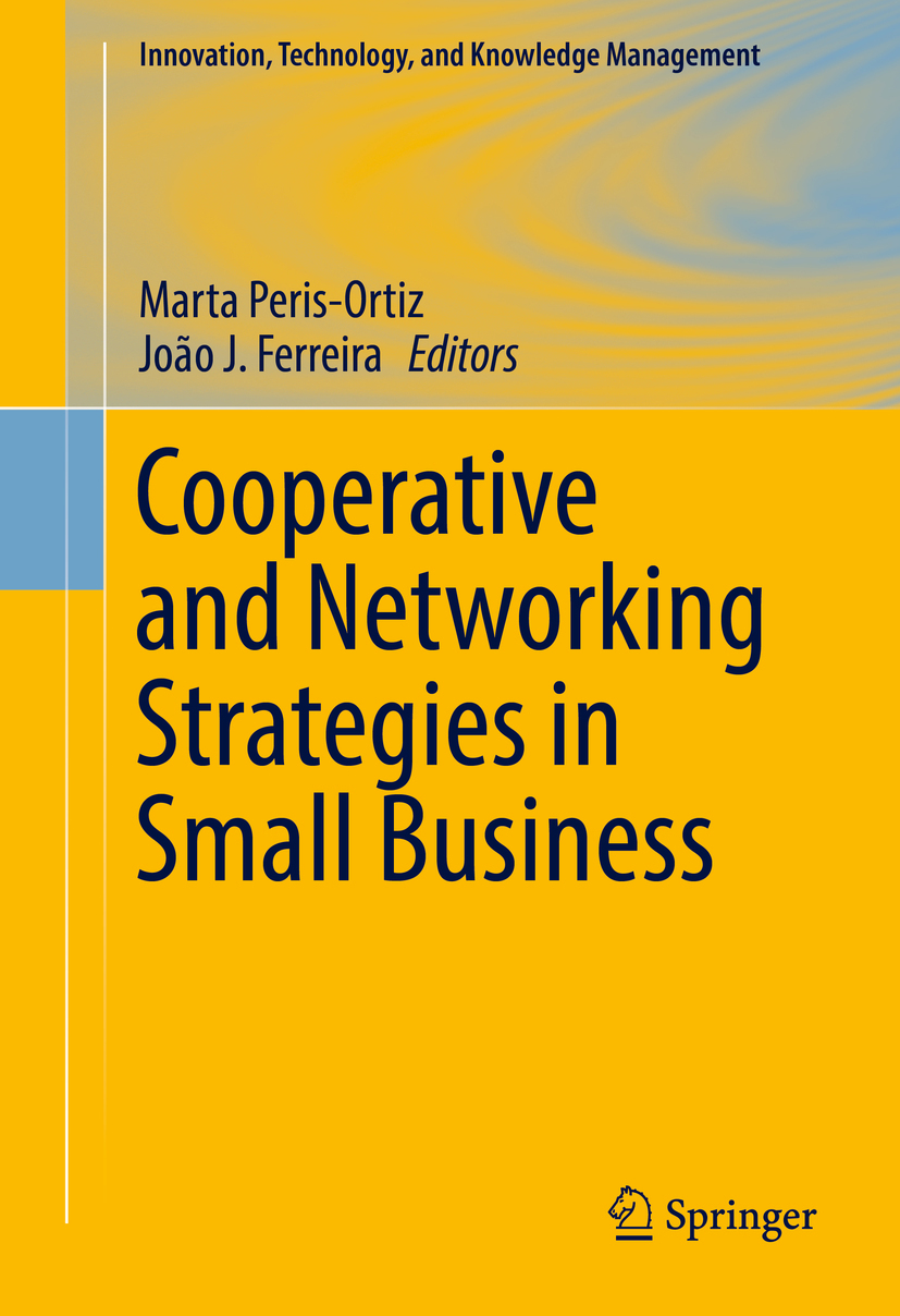 Ferreira, João J. - Cooperative and Networking Strategies in Small Business, ebook