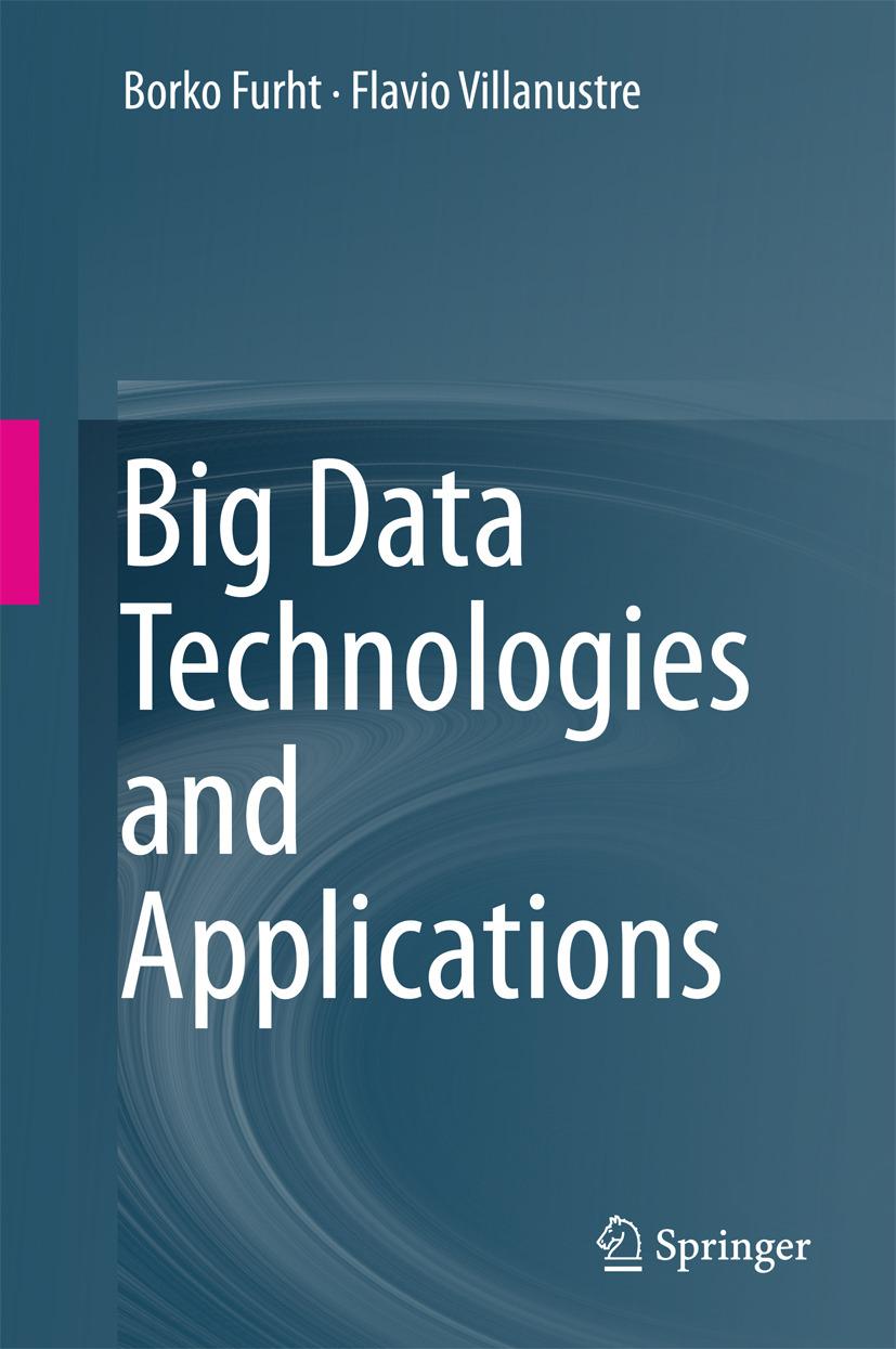 Furht, Borko - Big Data Technologies and Applications, ebook