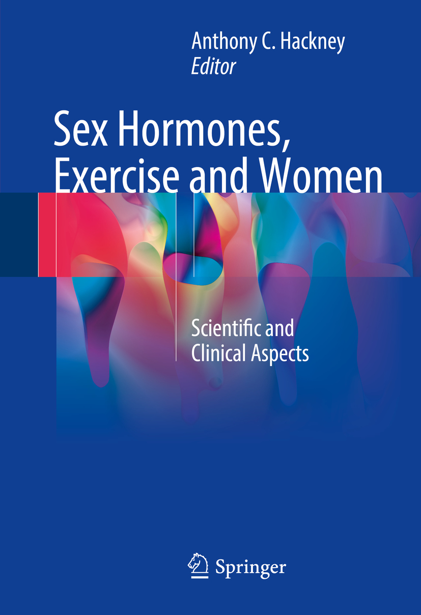 Hackney, Anthony C. - Sex Hormones, Exercise and Women, ebook