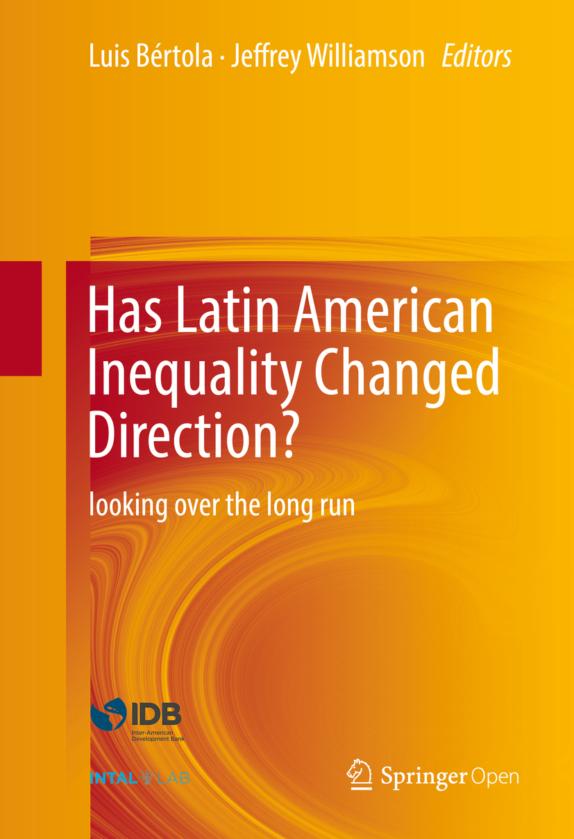 Bértola, Luis - Has Latin American Inequality Changed Direction?, ebook
