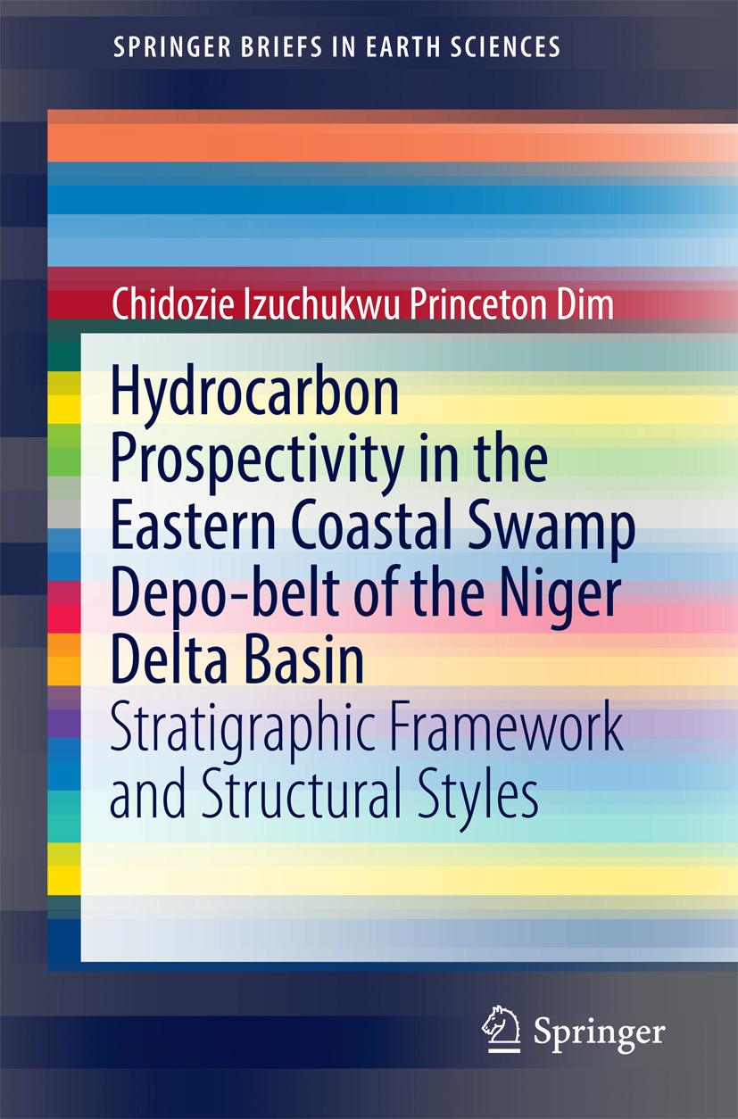 Dim, Chidozie Izuchukwu Princeton - Hydrocarbon Prospectivity in the Eastern Coastal Swamp Depo-belt of the Niger Delta Basin, ebook