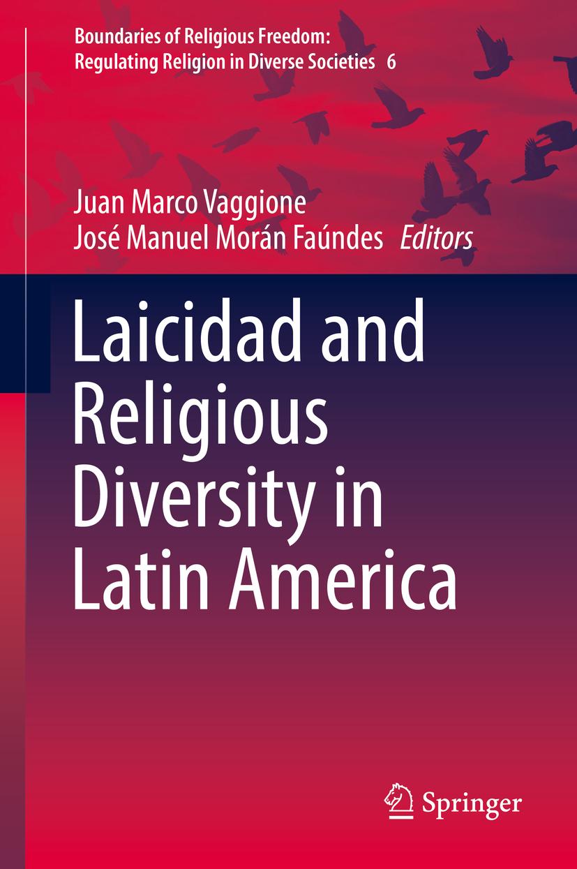 Faúndes, José Manuel Morán - Laicidad and Religious Diversity in Latin America, ebook