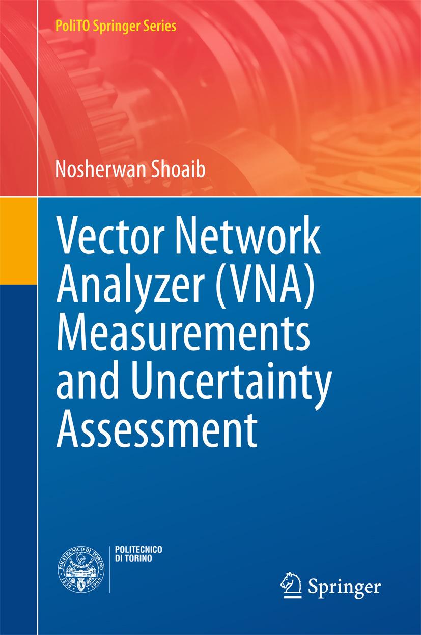 Shoaib, Nosherwan - Vector Network Analyzer (VNA) Measurements and Uncertainty Assessment, ebook