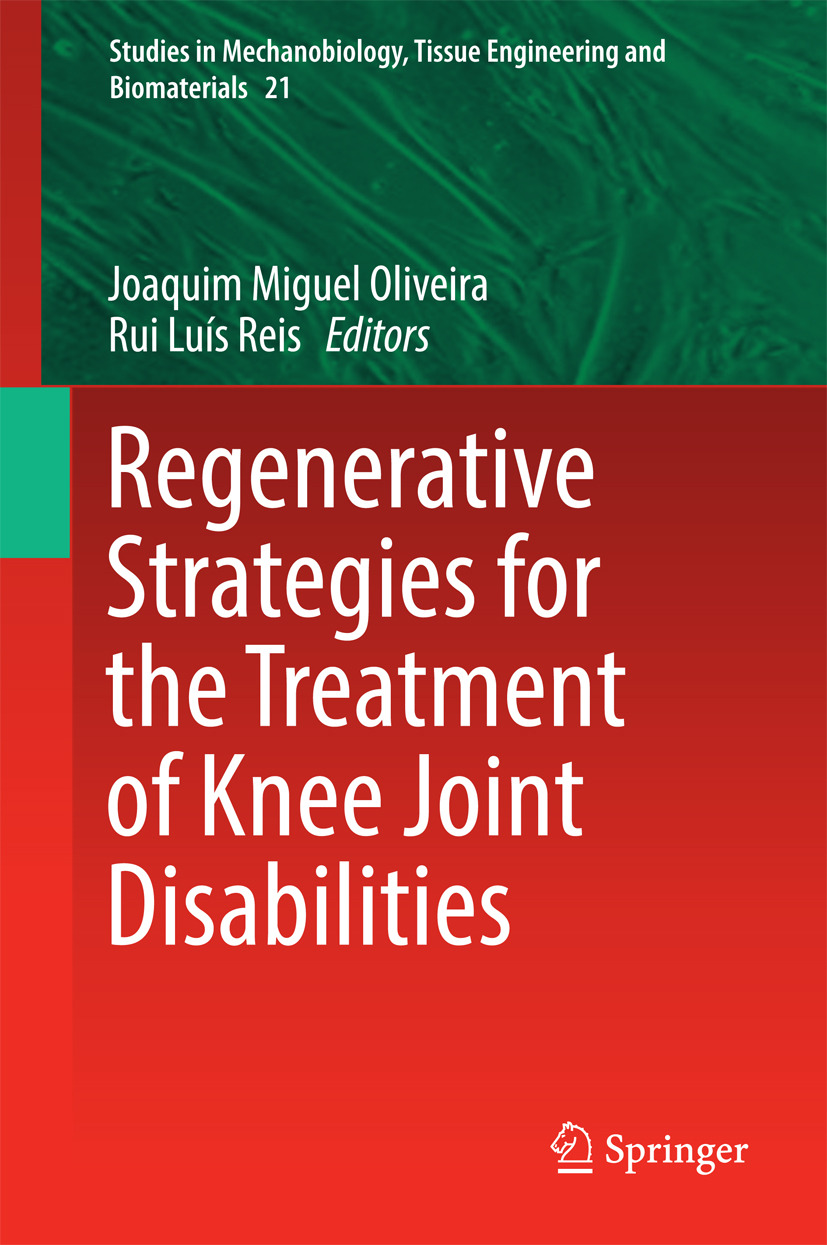 Oliveira, Joaquim Miguel - Regenerative Strategies for the Treatment of Knee Joint Disabilities, ebook
