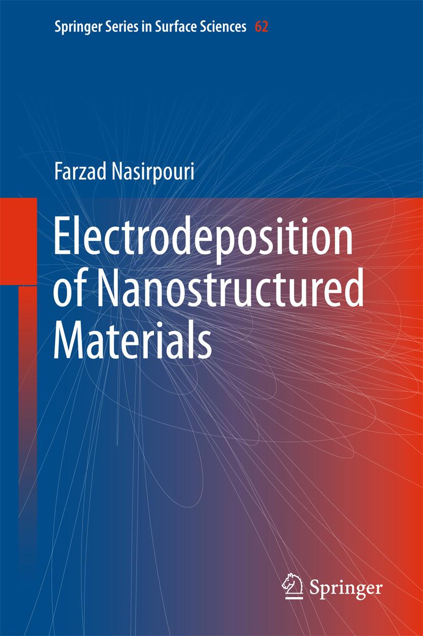 Nasirpouri, Farzad - Electrodeposition of Nanostructured Materials, ebook