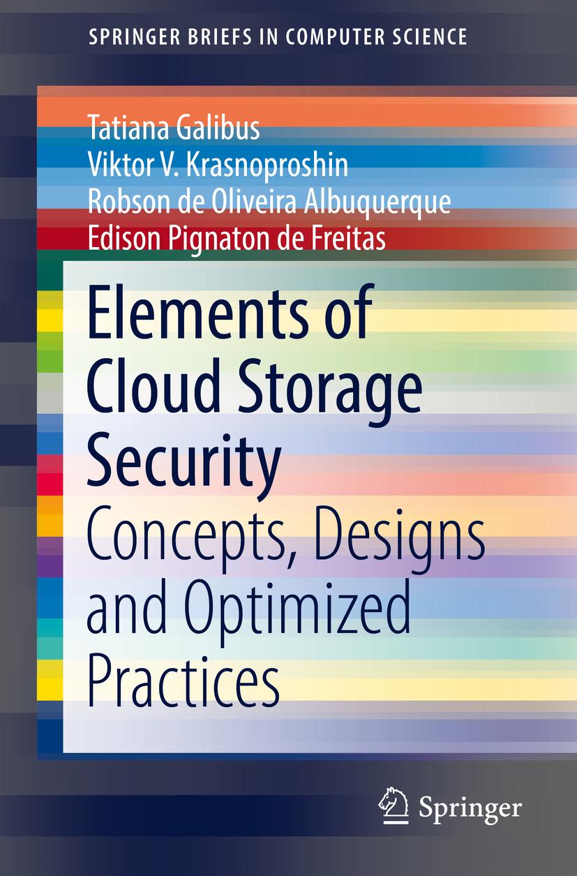 Albuquerque, Robson de Oliveira - Elements of Cloud Storage Security, ebook