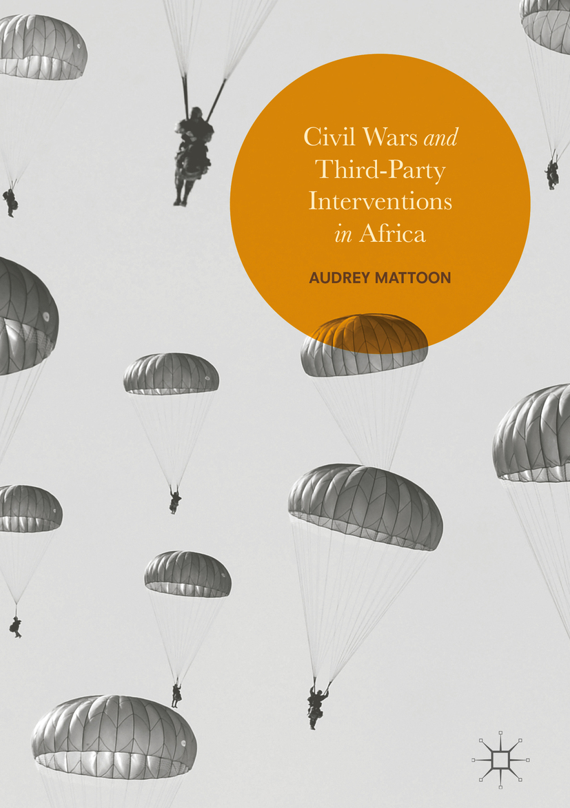 Mattoon, Audrey - Civil Wars and Third-Party Interventions in Africa, ebook