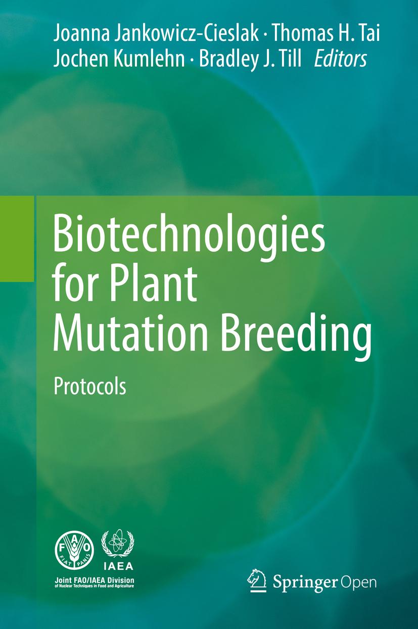 Jankowicz-Cieslak, Joanna - Biotechnologies for Plant Mutation Breeding, ebook