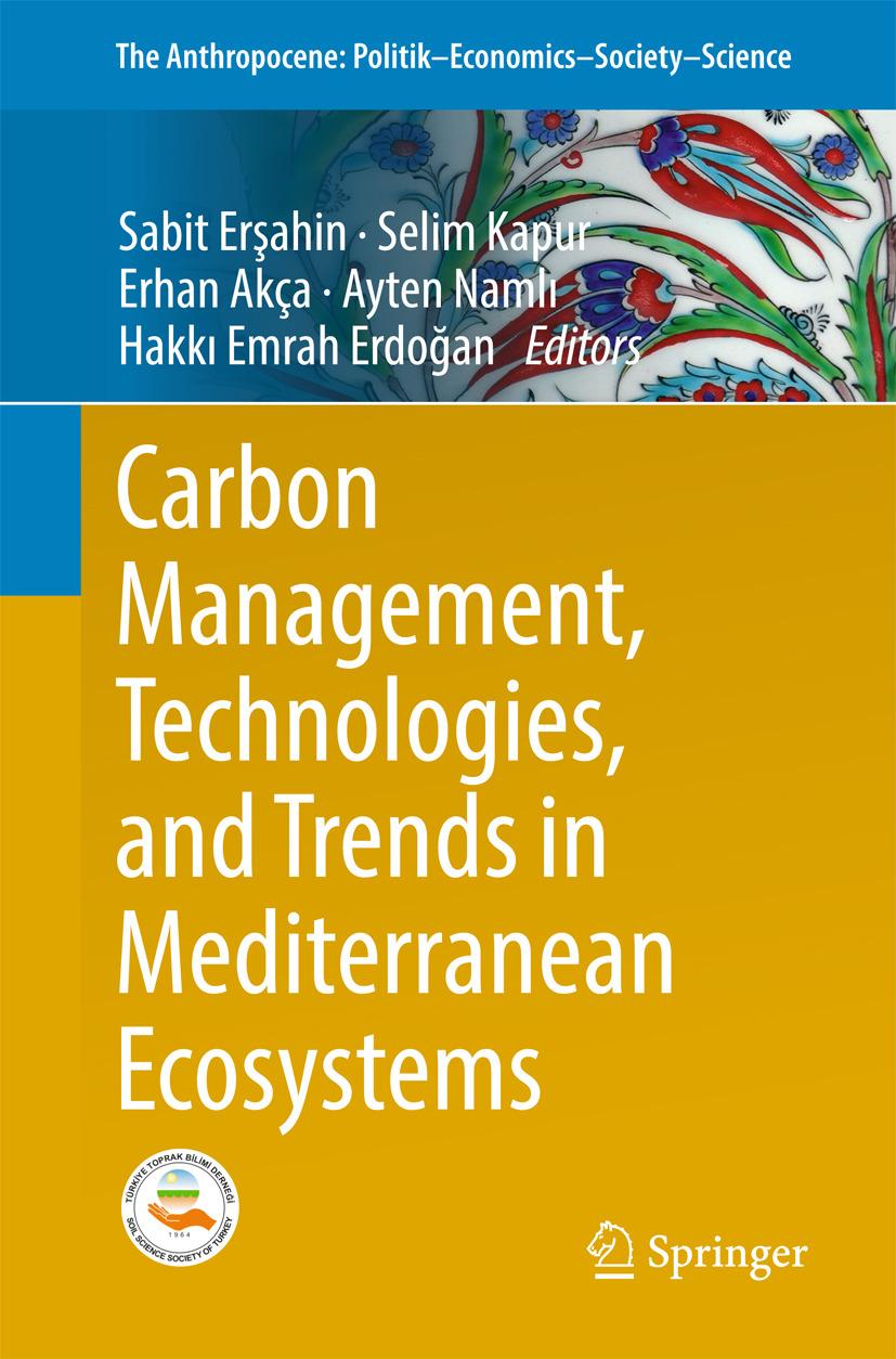 Akça, Erhan - Carbon Management, Technologies, and Trends in Mediterranean Ecosystems, e-bok