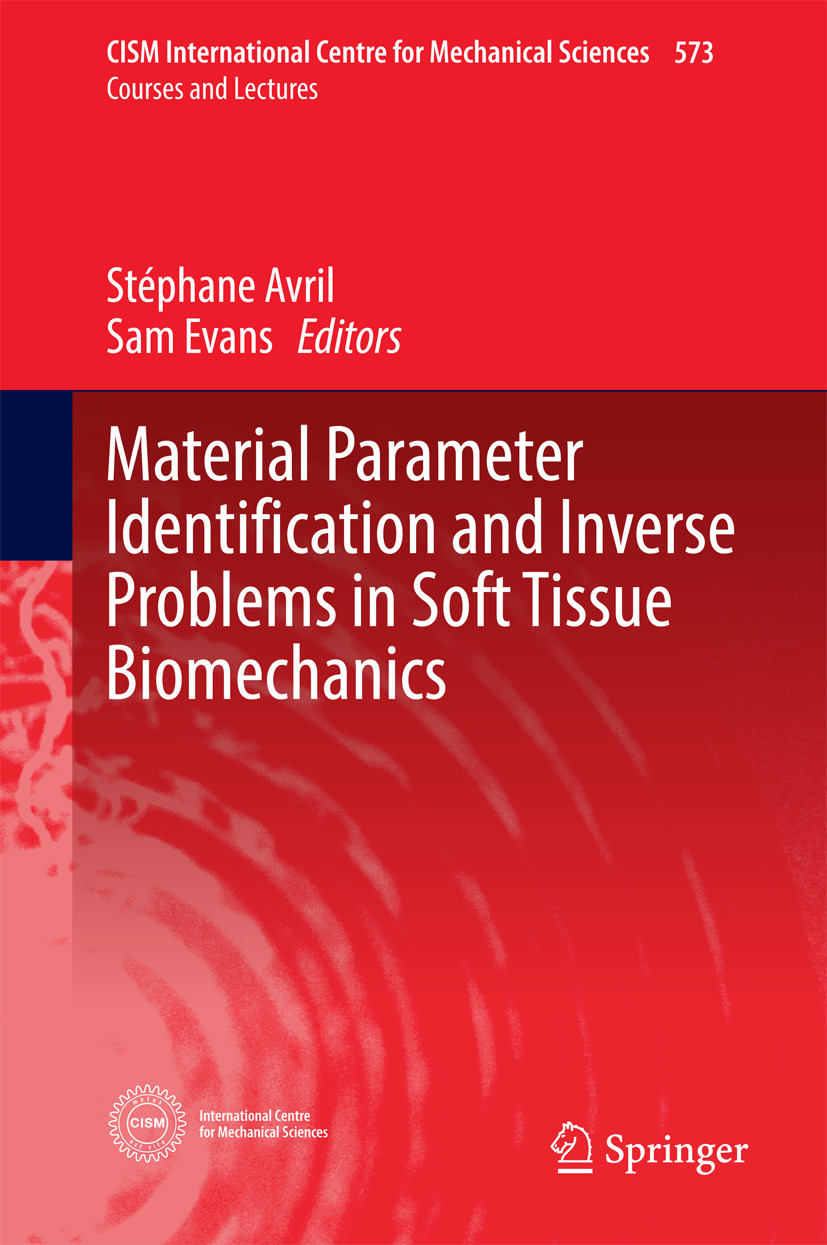 Avril, Stéphane - Material Parameter Identification and Inverse Problems in Soft Tissue Biomechanics, ebook