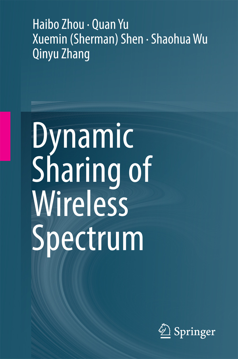 Shen, Xuemin (Sherman) - Dynamic Sharing of Wireless Spectrum, ebook