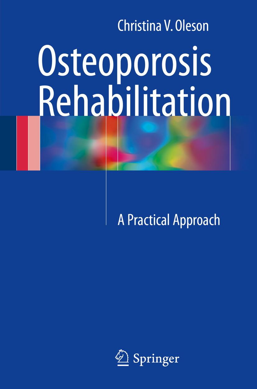 Oleson, Christina V. - Osteoporosis Rehabilitation, ebook