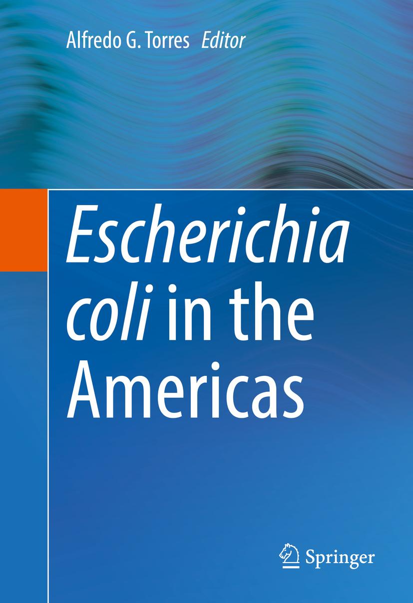 Torres, Alfredo G. - Escherichia coli in the Americas, ebook
