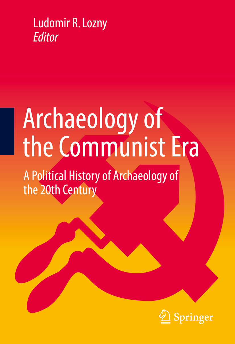 Lozny, Ludomir R - Archaeology of the Communist Era, ebook