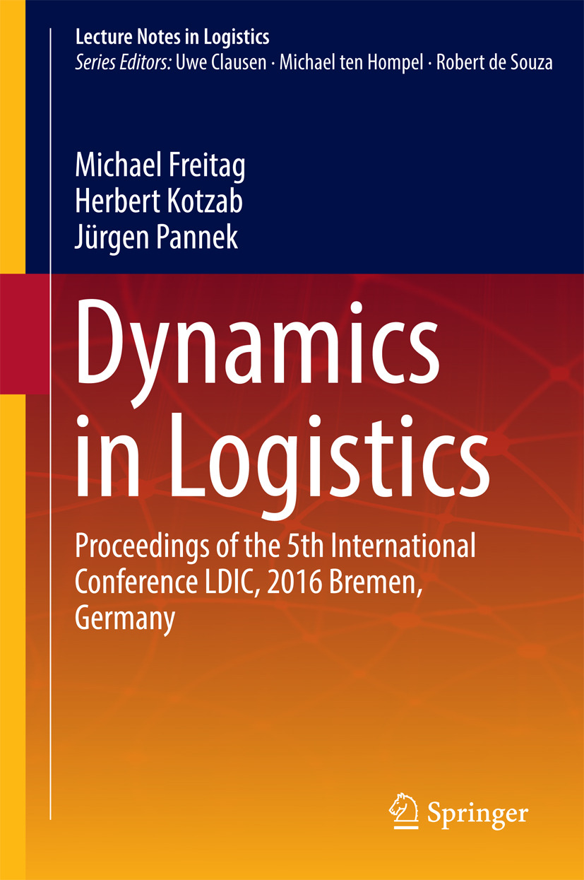 Freitag, Michael - Dynamics in Logistics, ebook