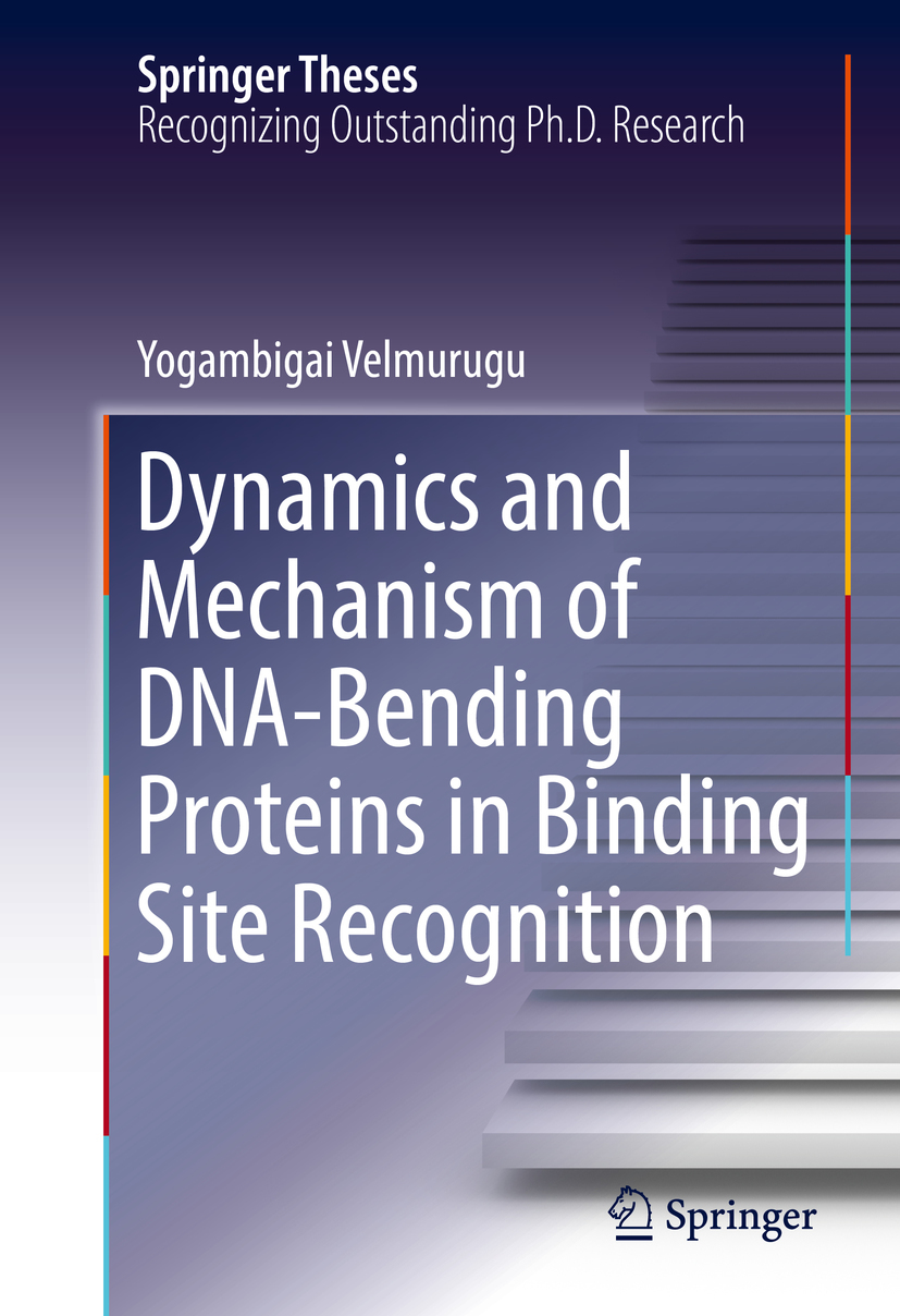 Velmurugu, Yogambigai - Dynamics and Mechanism of DNA-Bending Proteins in Binding Site Recognition, ebook
