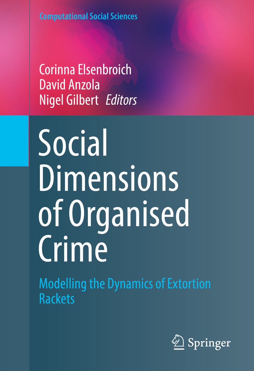 Anzola, David - Social  Dimensions of Organised Crime, ebook