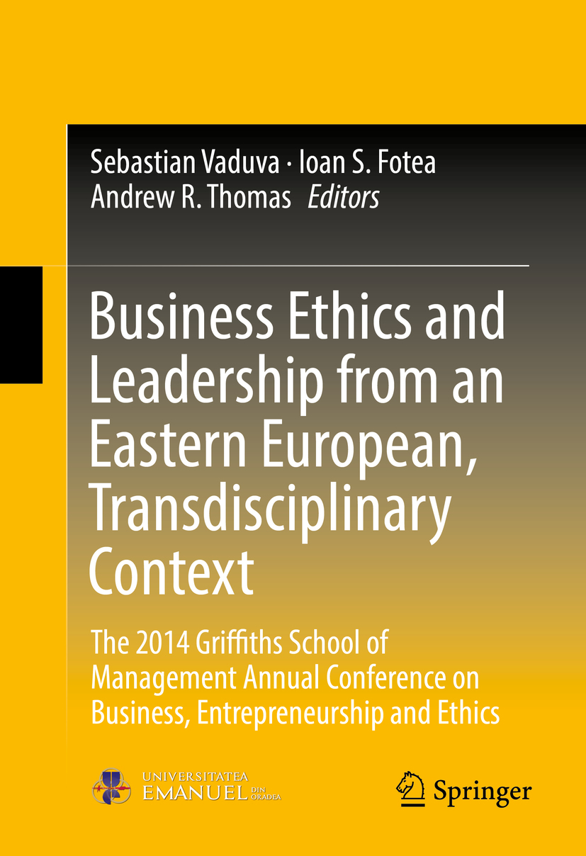 Fotea, Ioan S. - Business Ethics and Leadership from an Eastern European, Transdisciplinary Context, ebook