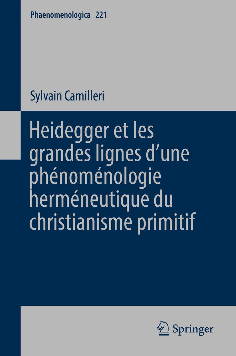 Camilleri, Sylvain - Heidegger et les grandes lignes d'une phénoménologie herméneutique du christianisme primitif, ebook