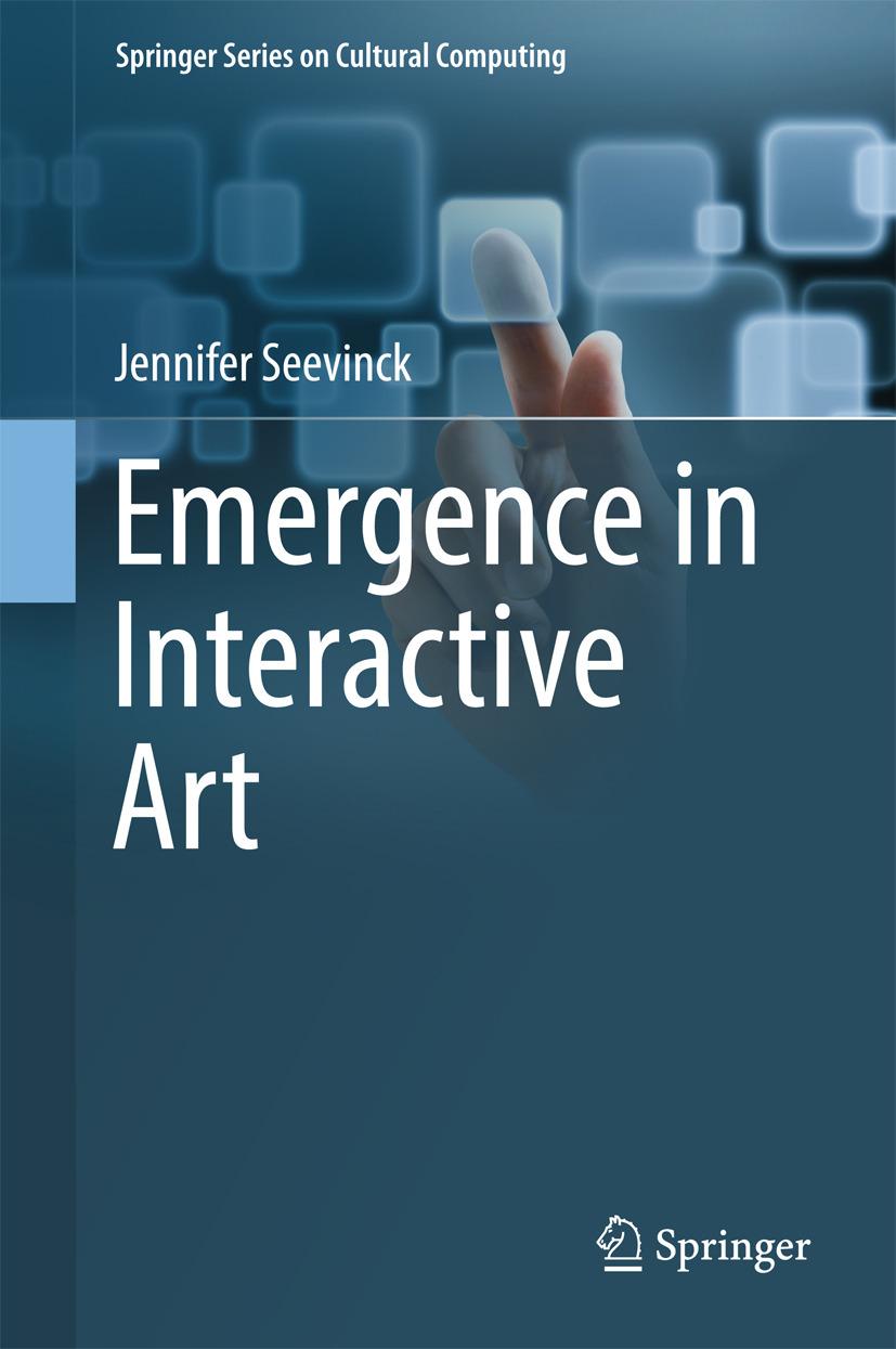 Seevinck, Jennifer - Emergence in Interactive Art, ebook