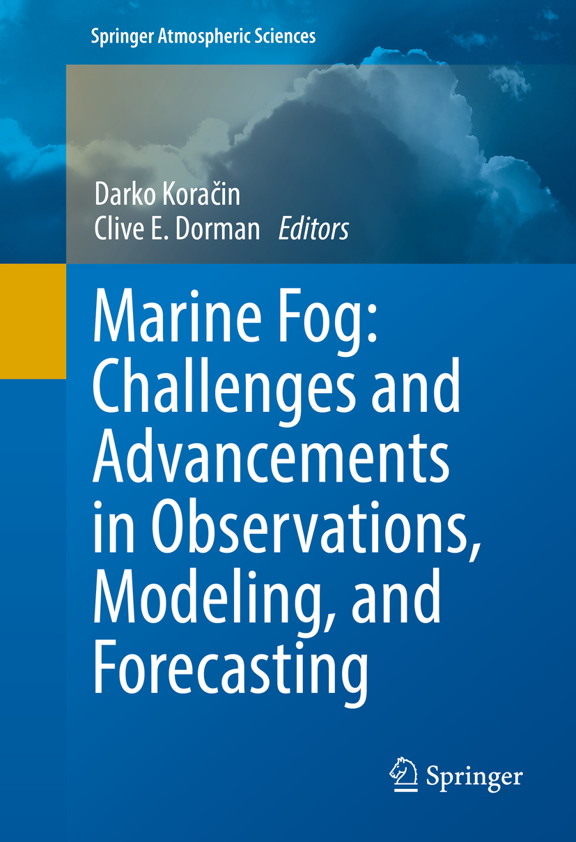 Dorman, Clive E. - Marine Fog: Challenges and Advancements in Observations, Modeling, and Forecasting, ebook