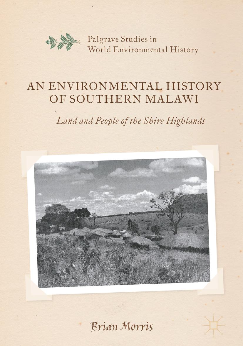 Morris, Brian - An Environmental History of Southern Malawi, ebook