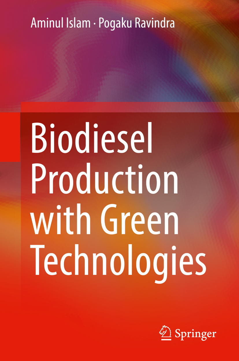 Islam, Aminul - Biodiesel Production with Green Technologies, ebook